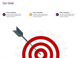 Slack Pitch Deck Our Goal Ppt Powerpoint Presentation Outline Shapes