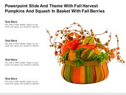 Slide And Theme With Fall Harvest Pumpkins And Squash In Basket With Fall Berries