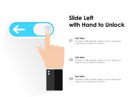 Slide Left With Hand To Unlock