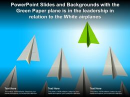Slides Backgrounds With The Green Paper Plane Is In The Leadership In Relation To The White Airplanes