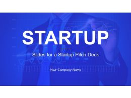 Slides For A Startup Pitch Deck Powerpoint Presentation Slides