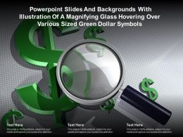 Slides With Illustration Of A Magnifying Glass Hovering Over Various Sized Green Dollar Symbols