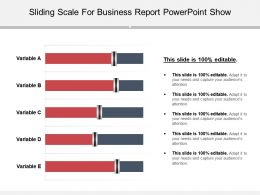 Sliding Scale For Business Report Powerpoint Show