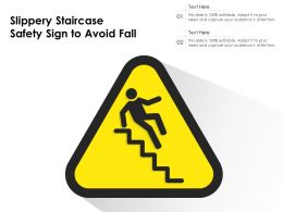 Slippery Staircase Safety Sign To Avoid Fall