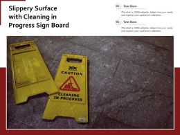 Slippery Surface With Cleaning In Progress Sign Board
