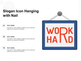 Slogan Icon Hanging With Nail
