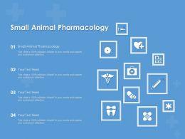 Small Animal Pharmacology Ppt Powerpoint Presentation Portfolio Gridlines