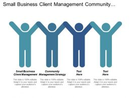 Small Business Client Management Community Management Strategy Influential Marketing Cpb