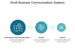 Small Business Communications Systems Ppt Powerpoint Presentation Professional Visual Aids Cpb