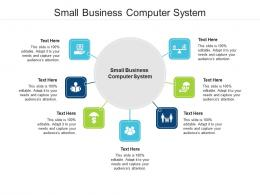 Small Business Computer System Ppt Powerpoint Presentation File Example Cpb