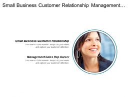 Small Business Customer Relationship Management Sales Rep Career Cpb