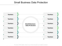 Small Business Data Protection Ppt Powerpoint Presentation Diagram Ppt Cpb