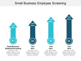 Small Business Employee Screening Ppt Powerpoint Presentation Summary Objects Cpb