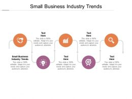 Small Business Industry Trends Ppt Powerpoint Presentation Gallery Show Cpb