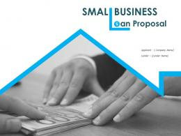 Small Business Loan Proposal Powerpoint Presentation Slides