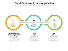 Small Business Loans Application Ppt Powerpoint Presentation Layouts Template Cpb