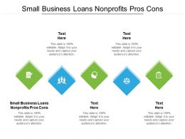 Small Business Loans Nonprofits Pros Cons Ppt Powerpoint Presentation Show Clipart Images Cpb