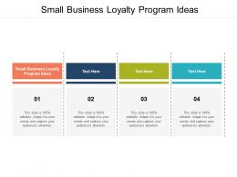 Small Business Loyalty Program Ideas Ppt Powerpoint Presentation Layouts Graphics Example Cpb