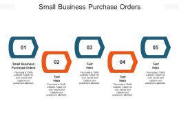 Small Business Purchase Orders Ppt Powerpoint Presentation Infographic Template Diagrams Cpb