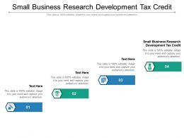 Small Business Research Development Tax Credit Ppt Presentation Gallery Summary Cpb