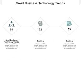 Small Business Technology Trends Ppt Powerpoint Presentation Outline Layout Cpb
