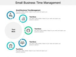 Small Business Time Management Ppt Powerpoint Presentation Gallery Files Cpb