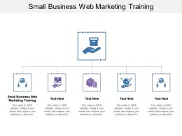 Small Business Web Marketing Training Ppt Powerpoint Presentation Infographics Graphic Tips Cpb