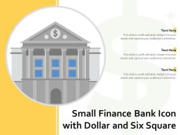 Small Finance Bank Icon With Dollar And Six Square
