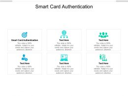 Smart Card Authentication Ppt Powerpoint Presentation Infographic Template Tips Cpb