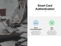 Smart Card Authentication Ppt Powerpoint Presentation Pictures Maker Cpb