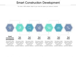 Smart Construction Development Ppt Powerpoint Presentation Example 2015 Cpb