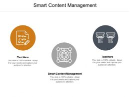 Smart Content Management Ppt Powerpoint Presentation Show Templates Cpb
