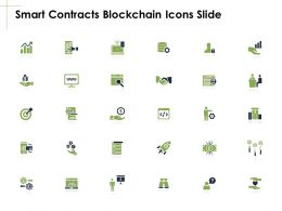 Smart Contracts Blockchain Icons Slide Growth Finanace Ppt Powerpoint Presentation Gallery Example File
