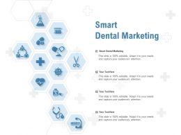 Smart Dental Marketing Ppt Powerpoint Presentation Gallery Demonstration