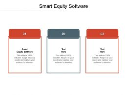 Smart Equity Software Ppt Powerpoint Presentation Inspiration Grid Cpb