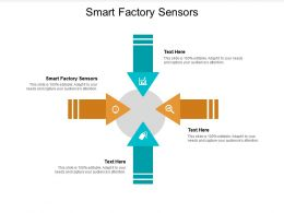 Smart Factory Sensors Ppt Powerpoint Presentation Summary Designs Download Cpb