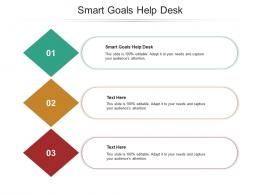 Smart Goals Help Desk Ppt Powerpoint Presentation File Skills Cpb