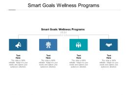 Smart Goals Wellness Programs Ppt Powerpoint Presentation Pictures Graphics Tutorials Cpb