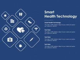 Smart Health Technology Ppt Powerpoint Presentation Styles Layout Ideas