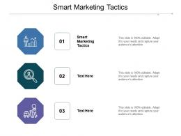 Smart Marketing Tactics Ppt Powerpoint Presentation Show Graphics Cpb