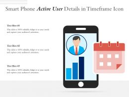 Smart Phone Active User Details In Timeframe Icon