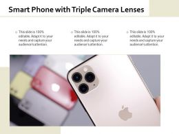 Smart Phone With Triple Camera Lenses