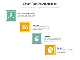 Smart Process Automation Ppt Powerpoint Presentation Show Format Cpb