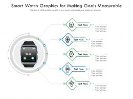 Smart Watch Graphics For Making Goals Measurable Infographic Template