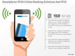 Smartphone With Online Banking Solutions And Wifi Ppt Slides