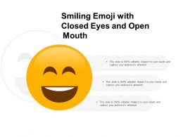 Smiling Emoji With Closed Eyes And Open Mouth