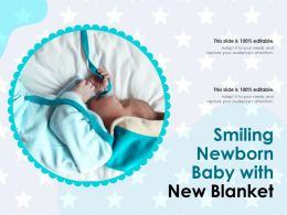 Smiling Newborn Baby With New Blanket