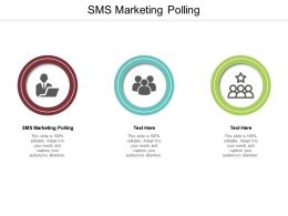 SMS Marketing Polling Ppt Powerpoint Presentation Inspiration Slide Download Cpb