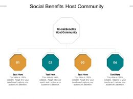 Social Benefits Host Community Ppt Powerpoint Infographic Template Master Cpb
