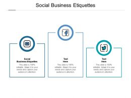 Social Business Etiquettes Ppt Powerpoint Presentation Pictures Graphic Tips Cpb